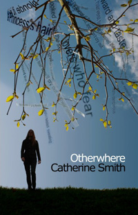 Otherwhere - poetry by Catherine Smith